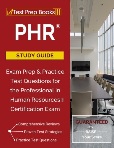READ] PHR Study Guide: Exam Prep Practice Test Questions for the ...