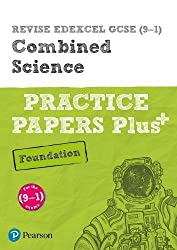 REVISE Edexcel GCSE (9-1) Combined Science Foundation Practice Papers Plus: for the 2016 qualifications (Revise Edexcel GCSE Science 16)