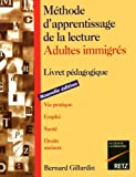 Méthode d'apprentissage de la lecture pour les adultes immigrés - Livret pédagogique