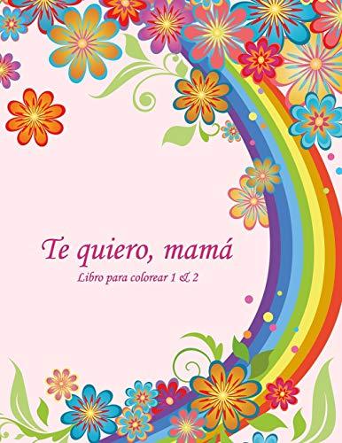 Libro para colorear Te quiero, mamá 1 & 2
