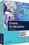 Chemie für Mediziner (Pearson Studium - Medizin) - Carsten Schmuck, Bernd Engels, Tanja Schirmeister, Reinhold Fink