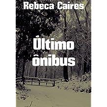 Último ônibus (Portuguese Edition)