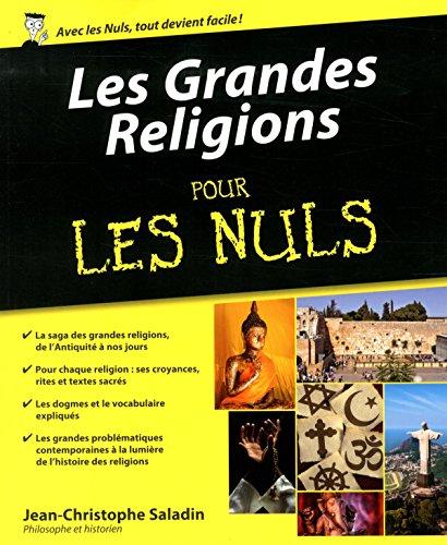 Les Grandes Religions Pour les Nuls par Jean-Christophe SALADIN
