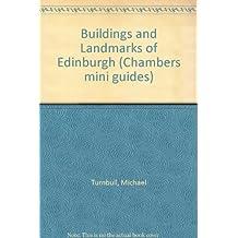 Buildings and Landmarks of Edinburgh (Chambers mini guides)