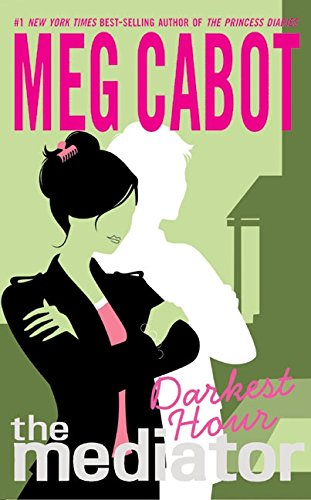 Darkest Hour (The Mediator) por Meg Cabot