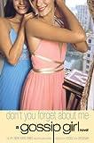 Image de Gossip Girl #11: Don't You Forget About Me: A Gossip Girl Novel (Engli