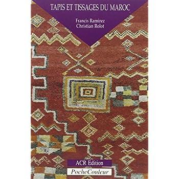 Tapis et Tissages du Maroc. Une écriture du silence