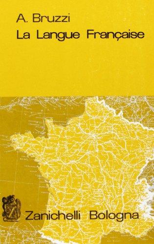 La langue franaise. Grammatica francese. Per le Scuole superiori