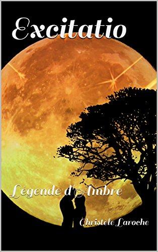 Couverture du livre Excitatio: Légende d'Ambre