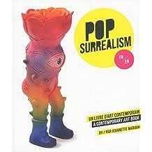 Pop-Surrealism, un livre d'art contemporain - A Contemporary Art Book