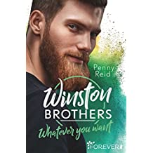 Winston Brothers: Whatever you want (Green Valley 4)
