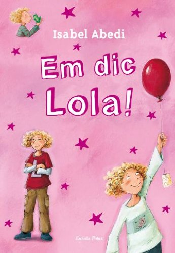 1. Em dic Lola! por Henze Dagmar