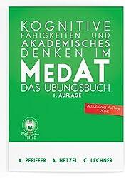 Kognitive Fähigkeiten und Akademisches Denken im MedAT: Das Übungsbuch mit 1340 Aufgaben