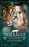 Tigerauge (Academy of Shapeshifters)