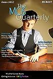 The MCB Quarterly (The Quarterly Book 7) (English Edition)