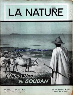 NATURE (LA) [No 2906] du 01/06/1933 - L'IRRIGATION AU SOUDAN - LA PRETENDU OPPIDUM DECOUVERT PRES DE CLERMONT-FERRAND - PAIX SUR LA TERRE - ABATAGE ELECTIQUE DES ANIMAUX - AMENAGEMENT HYDRAULIQUE DE LA VALLEE DU MOYEN NIGER - LA FONTAINE ARDENTE - AGRANDISSMEENT DES HALLES CENTRALES DE PARIS