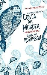 Costa del Murder (#9 - Sanford Third Age Club Mystery) (STAC - Sanford Third Age Club Mystery)