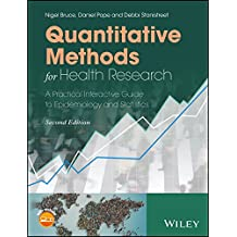 Quantitative Methods for Health Research: A Practical Interactive Guide to Epidemiology and Statistics (English Edition)