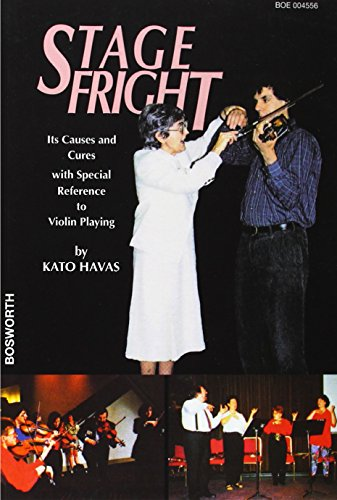 Kato Havas: Stagefright Its Causes and Cures in Violin Playing Livre Sur la Musique