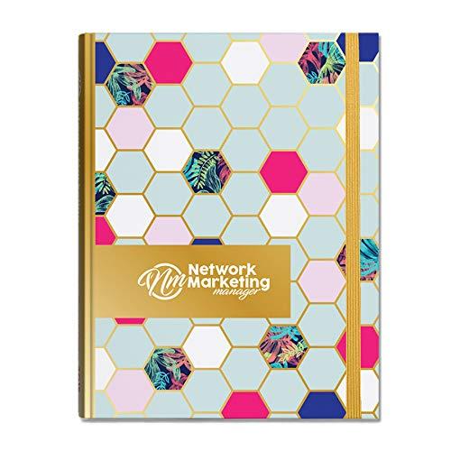 2019 Network Marketing Manager – der ultimative Planer – Terminplaner – Organizer für das Netzwerk Marketing, Direktverkauf und MLM Hex Special Edition