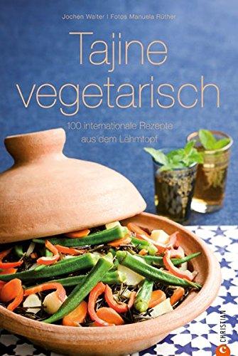 tajine-vegetarisch-100-internationale-rezepte-aus-dem-lehmtopf-cook-style