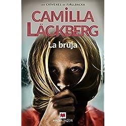 La bruja - Camilla Läckberg
