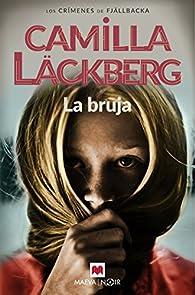 La bruja par Camilla Läckberg