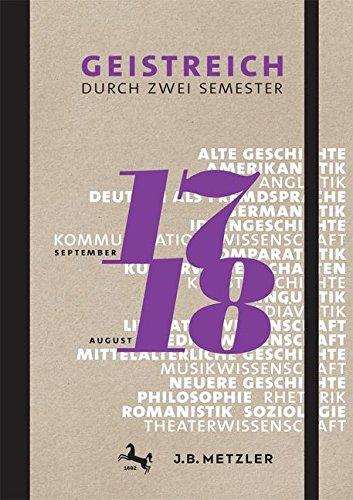 Geistreich durch zwei Semester: Semesterkalender 2017/18 Stundenplan Für Studenten
