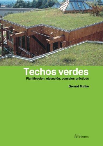 Techos verdes (Nueva edición)