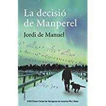 La decisió de Manperel (Clàssica)