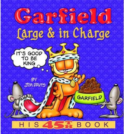 By Jim Davis ; Jim Davis ( Author ) [ Garfield: Large & in Charge: His 45th Book Garfield New Collections By Jan-2008 Paperback