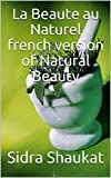 Image de La Beaute au Naturel the French version of Natural Beauty