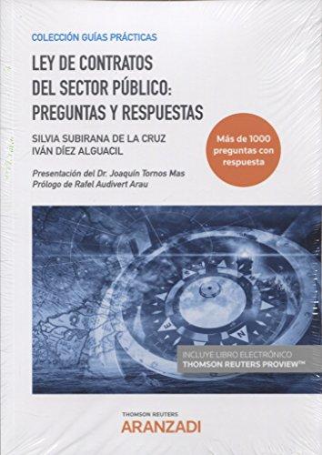 Ley de Contratos del Sector Público: preguntas y respuestas (Papel + e-book) (Guías Prácticas)