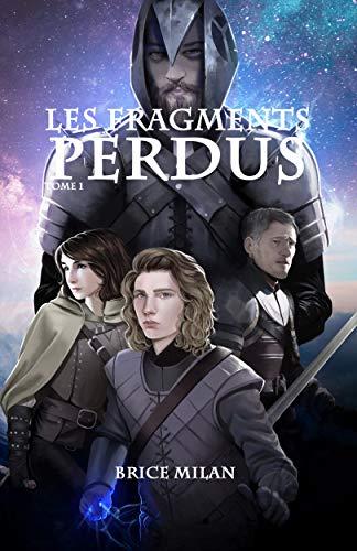 Couverture du livre Les Fragments Perdus