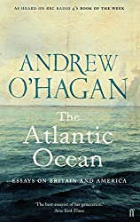 The Atlantic Ocean: Essays on Britain and America