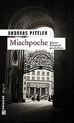 Mischpoche (Zeitgeschichtliche Kriminalromane im GMEINER-Verlag)