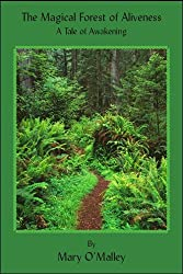 The Magical Forest of Aliveness: A Tale of Awakening (English Edition)