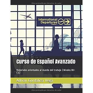 Curso de Español Avanzado: Materiales orientados al mundo del trabajo (Niveles B2-C1)