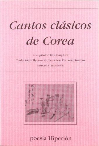 Cantos clásicos de Corea (Poesía Hiperión)