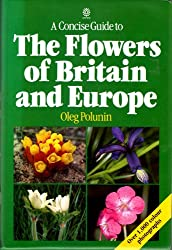 A Concise Guide to the Flowers of Britain and Europe (Oxford Paperback Reference)
