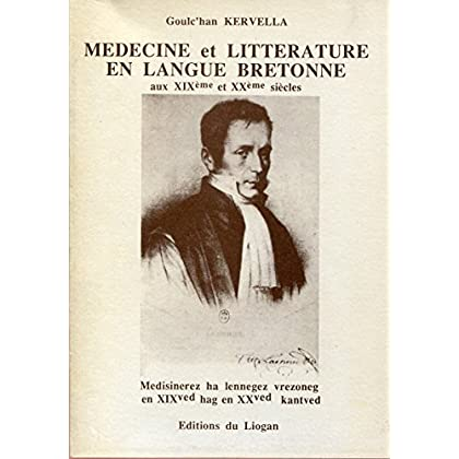 Médecine et littérature en langue bretonne aux XIXème et XXème siècles - Broché