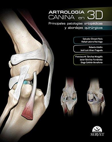 Artrología canina en 3D - Libros de veterinaria - Editorial Servet por Aa.Vv.