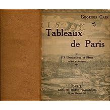 Tableaux de Paris - Ouvrage orné de 96 illustrations et de 17 plans anciens et modernes