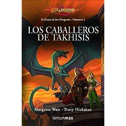 Los caballeros de Takhisis: El ocaso de los dragones. Volumen 1 (Dragonlance)