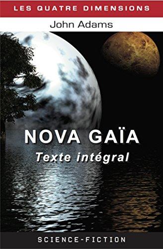 Nova Gaïa [Texte intégral] (Nova Gaia t. 5) par John Adams