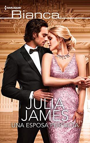 Una esposa perfecta de Julia James