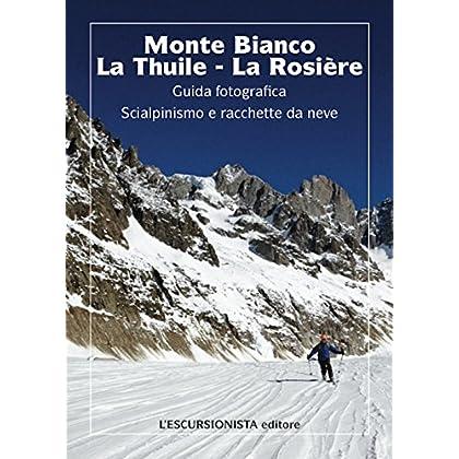 Monte Bianco, La Thuile, La Rosiere 1:25.000 Ski. Carta Scialpinistica