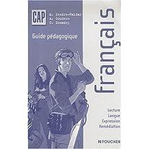 Français CAP : Guide pédagogique