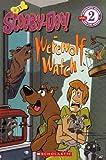 Scooby-Doo! on Werewolf Watch (Scooby-Doo: Scholastic Reader, Level 2)