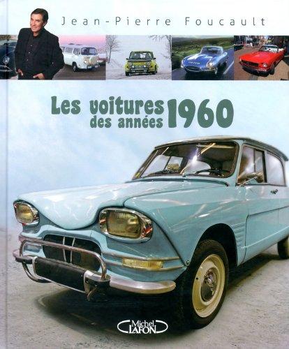 Les voitures des années 1960 par Jean-pierre Foucault